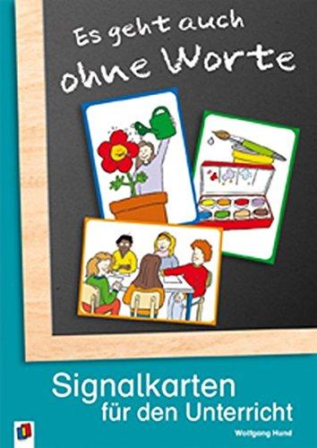 Es geht auch ohne Worte: Signalkarten für den Unterricht