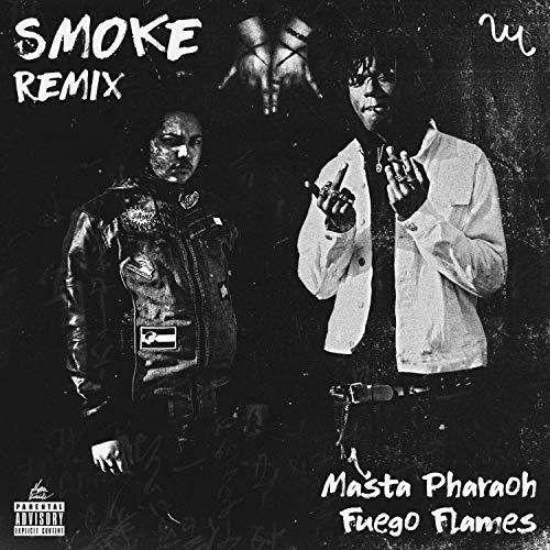 SMOKE (feat. Fuego Flames) (Remix) [Explicit]