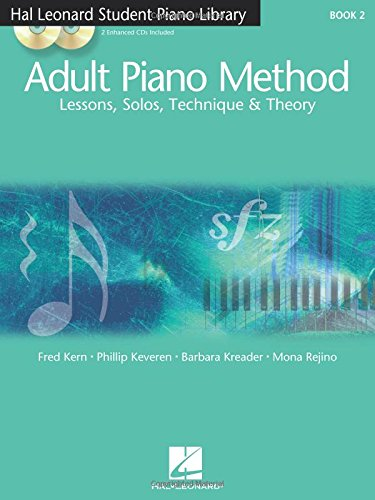 Adult Piano Method - Book 2: Lessons, Solos, Technique, & Theory (Hal Leonard Student Piano Library)