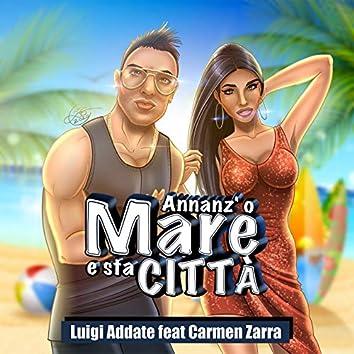 Annanz'o mare e sta città (feat. Carmen Zarra)
