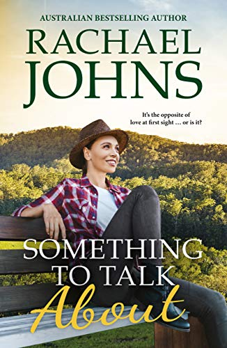 Something To Talk About by Rachael Johns