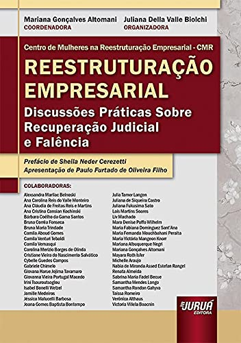 Reestruturação Empresarial - Discussões Práticas Sobre Recuperação Judicial e Falência