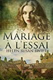 Mariage à l'essai (French Edition)
