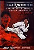 Taekwondo - 8 poomsae fondamentaux, du débutant à la ceinture noire 1er dan
