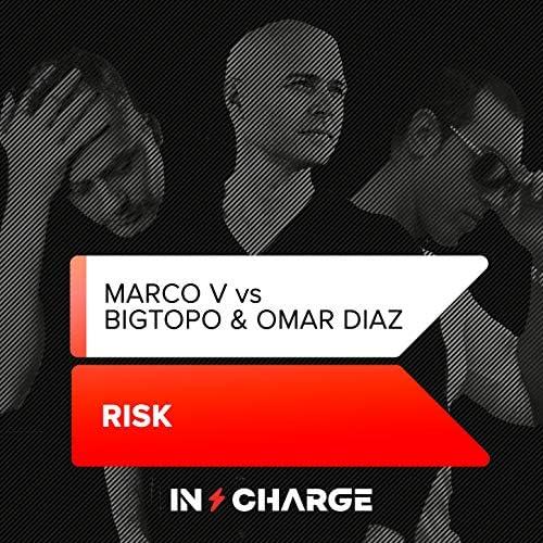 Bigtopo, Bigtopo & Omar Diaz & MARCO V