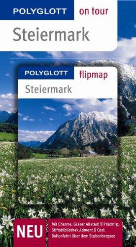 Steiermark - Buch mit flipmap: Polyglott on tour Reiseführer
