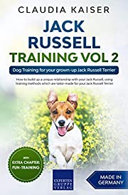 Jack Russell Training Vol 2: Dog Training for your grown-up Jack Russell Terrier