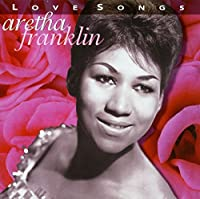 Love Songs by Aretha Franklin (1997-01-14)
