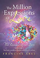 The Million Expressions of Love: The Rainbow of Our Lives