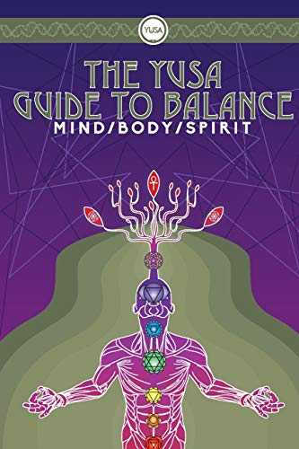Compare Textbook Prices for The YUSA Guide To Balance: Mind Body Spirit  ISBN 9780993085901 by LTD, YUSALIFE