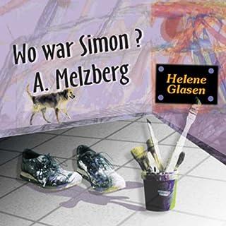Wo war Simon A. Melzberg Titelbild