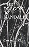 THE DRAGON OF HANDALE (Hildegard of Meaux Medieval Mystery Series, Band 5) - Cassandra Clark