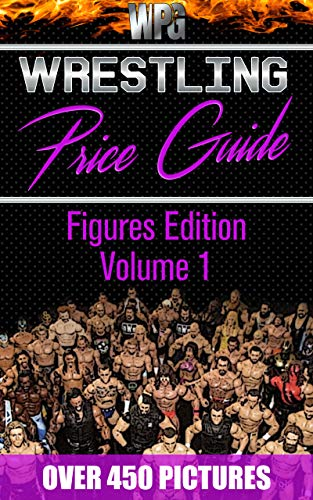 Wrestling Price Guide Figures Edition Volume 1: Over for sale  Delivered anywhere in Canada