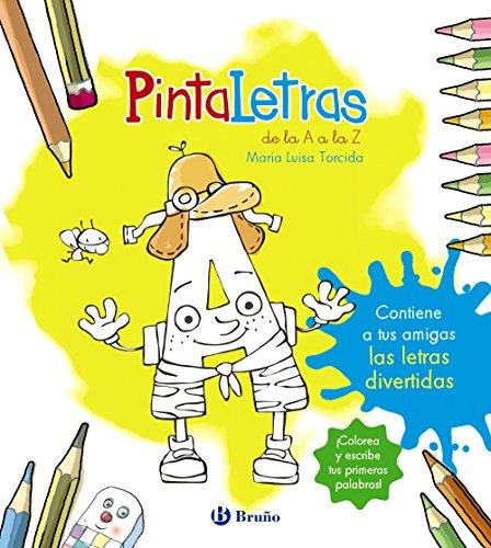 PintaLetras (Castellano - A PARTIR DE 3 AÑOS - LIBROS DIDÁCTICOS - Las divertidas aventuras de las letras y los números)