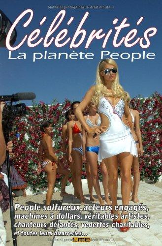 Célébrités, la planète people