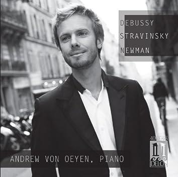 Debussy, Stravinsky & Newman: Piano Works