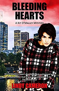 Bleeding Hearts (Kit O'Malley Book 2) by [Lindy Cameron]
