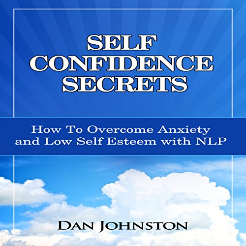Self Confidence Secrets audiobook cover art