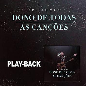 Dono de Todas as Canções (Playback)