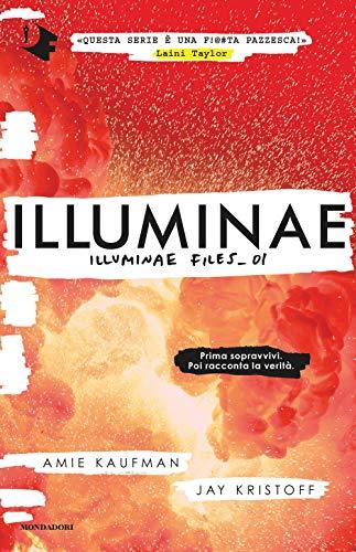 Illuminae. Illuminae file: 1 (Oscar fantastica)