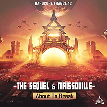 About To Break (Hardcore France 12)