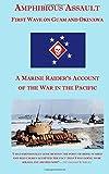 Amphibious Assault: First Wave on Guam and Okinawa
