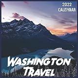 Washington Travel Calendar 2022: 2021-2022 Washington Weekly & Monthly Planner   2-Year Pocket Calendar   19 Months   Organizer   Agenda   Appointment   For Washington Lovers