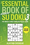 The Essential Book of Su Doku, Volume 3: Advanced: The World's Most Popular Puzzle Game: 0