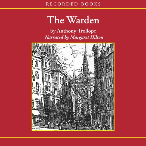 The Warden Audiobook By Anthony Trollope cover art