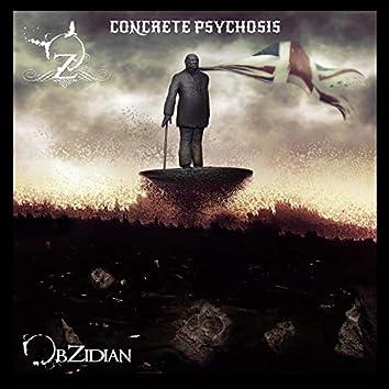Concrete Psychosis