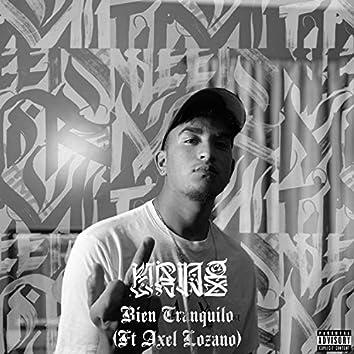 Bien Tranquilo (feat. Axel Lozano)