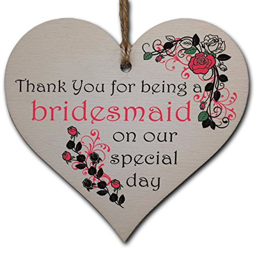 Handmade Wooden Hanging Heart Plaque Gift Thank You for Being My Bridesmaid...