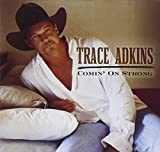 Songtexte von Trace Adkins - Comin' On Strong