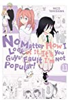 No Matter How I Look at It, It's You Guys' Fault I'm Not Popular!, Vol. 11 (No Matter How I Look at It, It's You Guys' Fault I'm Not Popular!, 11)