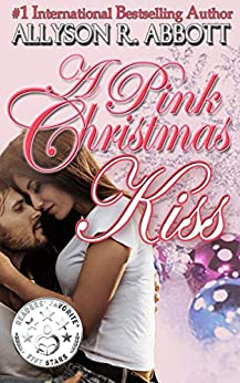A Pink Christmas Kiss by [Allyson R. Abbott]
