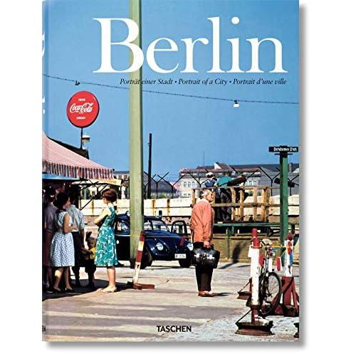 Berlin. Portrait of a City. Ediz. inglese, francese e tedesca: FO