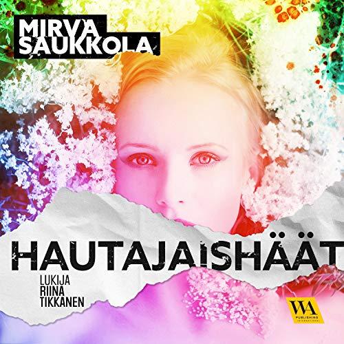 Diseño de la portada del título Hautajaishäät