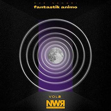 Fantastik Animo, Vol. II