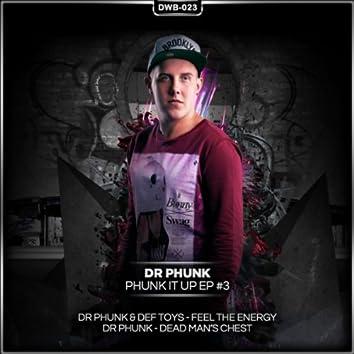 Phunk It Up Part 3