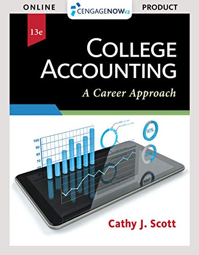 CengageNOWv2, 1 term Printed Access Card for Scott's College Accounting: A Career Approach, 13th