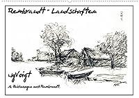 """Rembrandt Landschaften wgVoigt (Wandkalender 2022 DIN A2 quer): Meine Landschaftszeichnungen nach Rembrandt lenken den Blick auf den """"Alten Meister"""", den ich liebe. (Monatskalender, 14 Seiten )"""