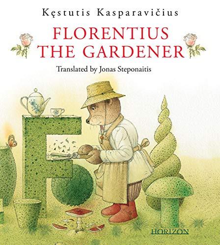 Florentius the Gardener (English Edition)