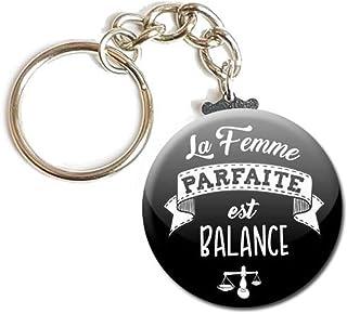 Porte Clés Chaînette 3,8 centimètres la Femme Parfaite est Balance Noir Idée Cadeau Accessoire Épouse Conjointe Saint Vale...