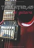 Mis Tablaturas de Guitarra: A4 21 x 29,7 - 100 páginas de tablaturas | Cuaderno de música para guitarristas