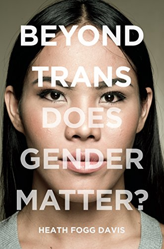 Image of Beyond Trans: Does Gender Matter? (LGBTQ Politics)