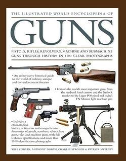 Illustrated World Encyclopedia of Guns