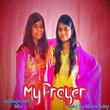 My Prayer (feat. Anu Rosy)