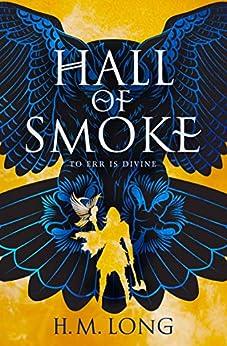 Hall of Smoke by [H.M. Long]