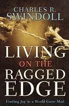 Living on the Ragged Edge