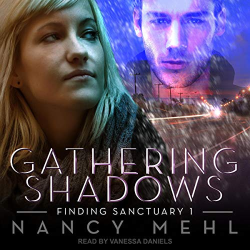Gathering Shadows Audiobook By Nancy Mehl cover art
